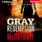 Gray Redemption by  Alan McDermott audiobook