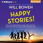 Happy Stories! by  Will Bowen audiobook