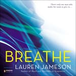 Breathe by  Lauren Jameson audiobook