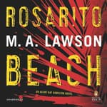 Rosarito Beach by  M. A. Lawson audiobook