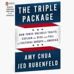 The Triple Package by  Jed Rubenfeld audiobook