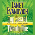 Top Secret Twenty-One by  Janet Evanovich audiobook
