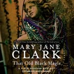 That Old Black Magic by  Mary Jane Clark audiobook