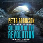 Children of the Revolution by  Peter Robinson audiobook
