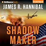 Shadow Maker by  James R. Hannibal audiobook