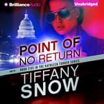 Point of No Return by  Tiffany Snow audiobook