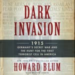 Dark Invasion by  Howard Blum audiobook