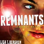 Remnants by  Lisa T. Bergren audiobook