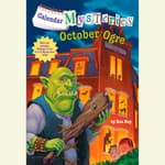 Calendar Mysteries #10: October Ogre by  Ron Roy audiobook
