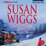 The Winter Lodge by  Susan Wiggs audiobook