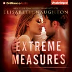 Extreme Measures by  Elisabeth Naughton audiobook