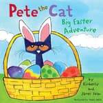 Pete the Cat: Big Easter Adventure by  James Dean audiobook