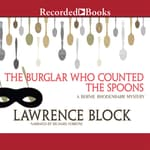 The Burglar Who Counted the Spoons by  Lawrence Block audiobook