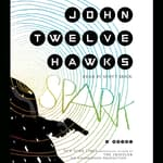 Spark by  John Twelve Hawks audiobook