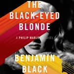 The Black-Eyed Blonde by  Benjamin Black audiobook