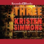 Three by  Kristen Simmons audiobook