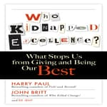 Who Kidnapped Excellence? by  Harry Paul audiobook