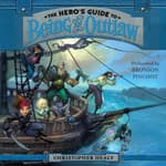 The Hero's Guide to Being an Outlaw by  Christopher Healy audiobook