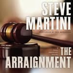 The Arraignment by  Steve Martini audiobook