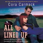 All Lined Up by  Cora Carmack audiobook