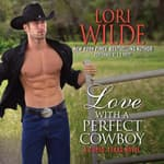 Love With a Perfect Cowboy by  Lori Wilde audiobook