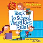 My Weird School Special: Back to School, Weird Kids Rule! by  Dan Gutman audiobook