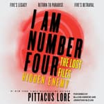I Am Number Four: The Lost Files: Hidden Enemy by  Pittacus Lore audiobook