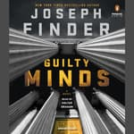 Guilty Minds by  Joseph Finder audiobook