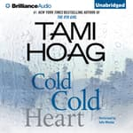 Cold Cold Heart by  Tami Hoag audiobook