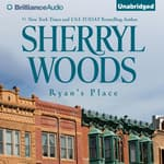 Ryan's Place by  Sherryl Woods audiobook