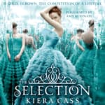 The Selection by  Kiera Cass audiobook