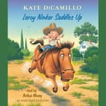 Leroy Ninker Saddles Up by  Kate DiCamillo audiobook