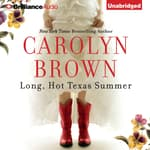 Long, Hot Texas Summer by  Carolyn Brown audiobook