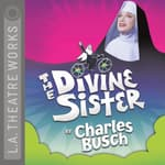 The Divine Sister by  Charles Busch audiobook