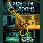 The Secret of the Key: A Sixty-Eight Rooms Adventure by  Marianne Malone audiobook