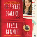 The Secret Diary of Lizzie Bennet by  Bernie Su audiobook