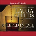 Steeped in Evil by  Laura Childs audiobook