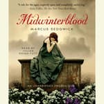 Midwinterblood by  Marcus Sedgwick audiobook