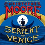 The Serpent of Venice by  Christopher Moore audiobook