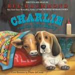 Charlie and the New Baby by  Ree Drummond audiobook