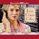 Love Comes Calling by  Siri Mitchell audiobook