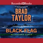 Black Flag by  Brad Taylor audiobook