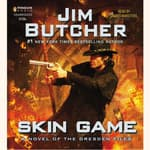 Skin Game by  Jim Butcher audiobook