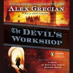 The Devil's Workshop by  Alex Grecian audiobook