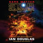 Dark Matter by  Ian Douglas audiobook