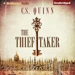 The Thief Taker by  C. S. Quinn audiobook
