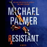 Resistant by  Michael Palmer audiobook