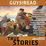 Guys Read: True Stories by  Jon Scieszka audiobook