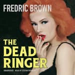 The Dead Ringer by  Fredric Brown audiobook