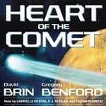 Heart of the Comet by  Gregory Benford audiobook